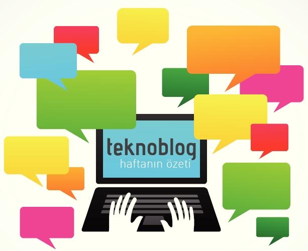 teknoblog-haftanin-ozeti