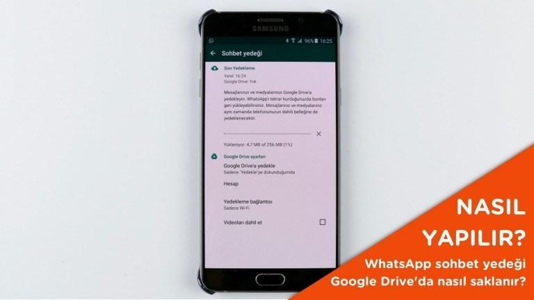 WhatsApp sohbet yedeği Google Drive üzerinde nasıl saklanır?