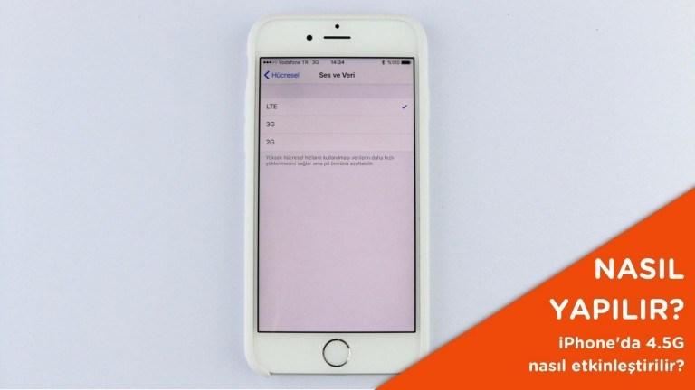 iPhone 4.5G ayarı nasıl yapılır? – Video
