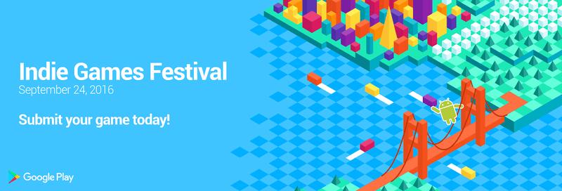 google bagimsiz oyunlar festivali