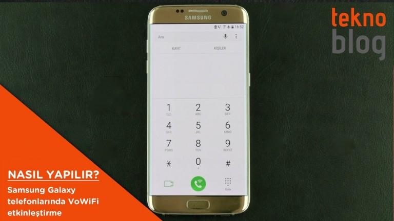Nasıl Yapılır: Samsung Galaxy telefonlarında VoWiFi etkinleştirme