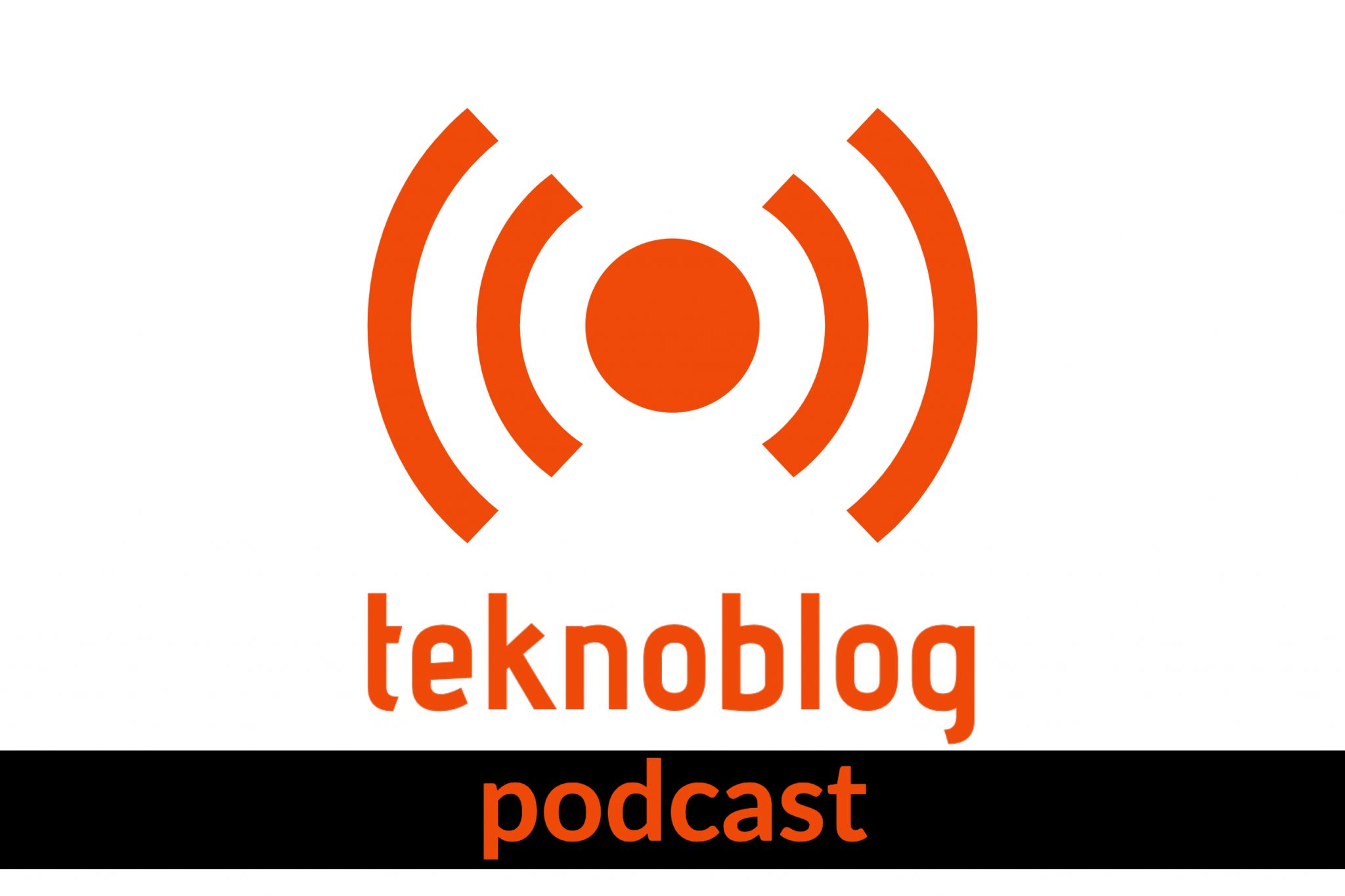 teknoblog podcast