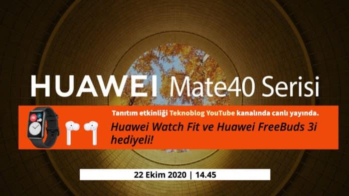 huawei mate 40 serisi tanıtımı canlı yayın