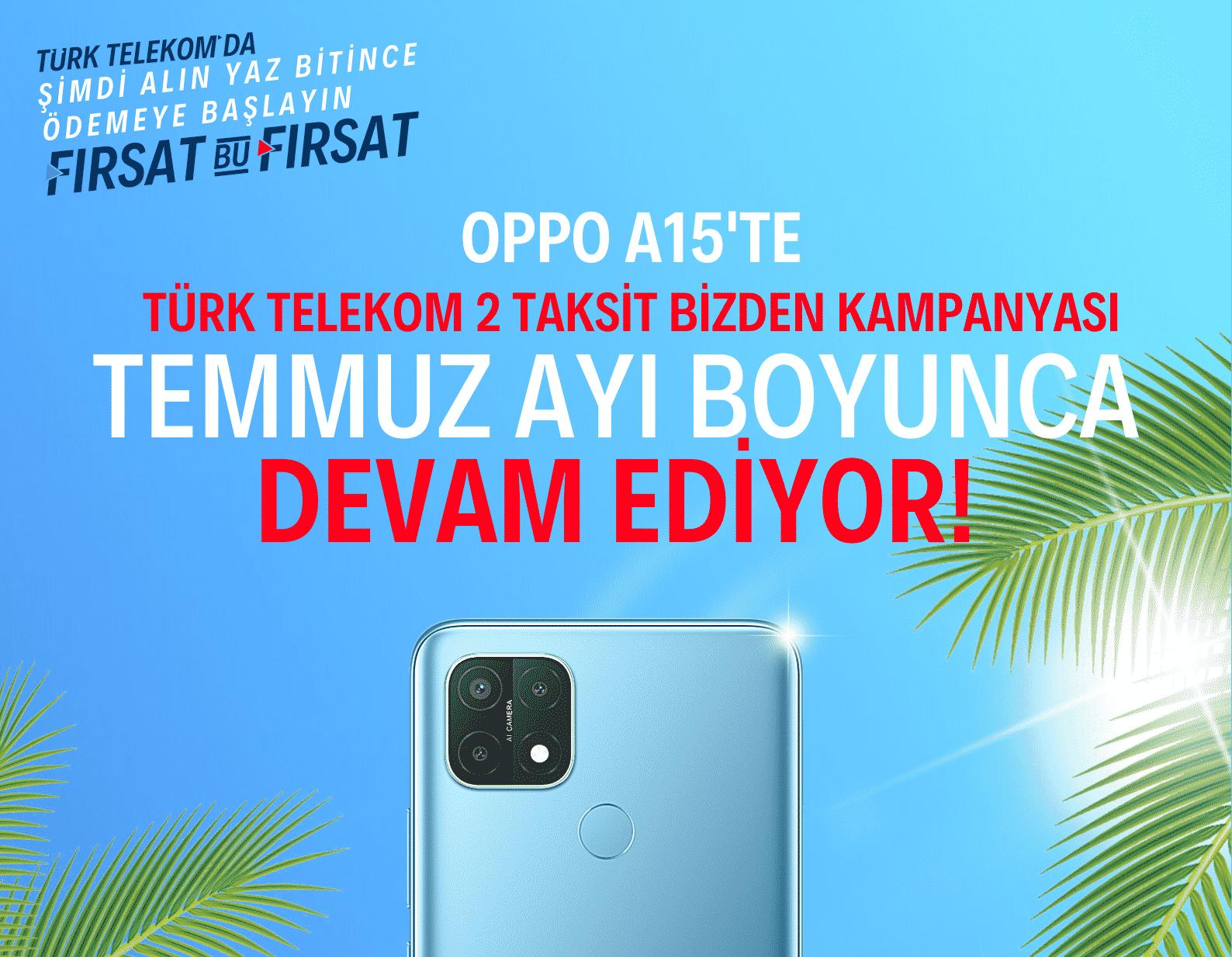 türk telekom oppo a15 kampanyası