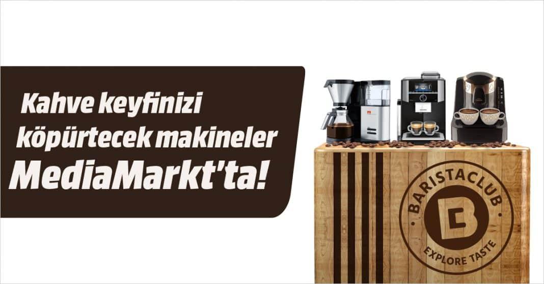 mediamarkt kahve makinesi